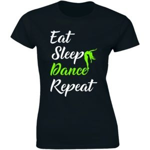 Eat Sleep Dance Repeat Funny Dance T-shirt Tee